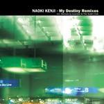 KENJI, Naoki - My Destiny (Remixes) (Front Cover)
