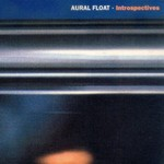 AURAL FLOAT - Introspectives (Front Cover)