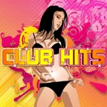 VARIOUS - Club Hits Vol 1 (World Bundle Edition) (Front Cover)