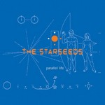 STARSEEDS, The - Parallel Life (Front Cover)