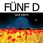 FUNF D - Save Earth (Front Cover)