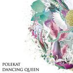 POLEKAT - Dancing Queen (Front Cover)