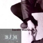BJM - Inedit Works (Front Cover)