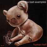BAD EXAMPLES - Human Hell (Front Cover)