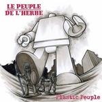 LE PEUPLE DE L'HERBE - Plastic People (Front Cover)
