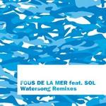 FOUS DE LA MER - Watersong (remixes) (Front Cover)