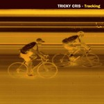 TRICKY CRIS - Tracking (Front Cover)
