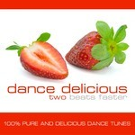 Dance Delicious Two: Beats Faster