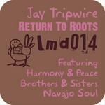 TRIPWIRE, Jay - Return To Roots (Front Cover)