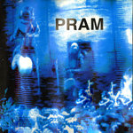 PRAM - Meshes EP (Front Cover)