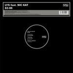 LYS feat NIC KAT - 82-86 (Front Cover)