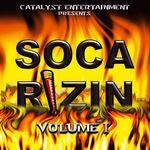 Soca Rizin Vol 1
