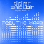 SINCLAIR, Didier feat LIDY V - Feel The Wave (Front Cover)