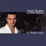 VENDETTA, David vs KEITH THOMPSON - Break 4 Love (Front Cover)