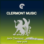 CLERMONT, Jack - Autumn In New York (Front Cover)