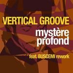 VERTICAL GROOVE - Mystere Profond (Front Cover)