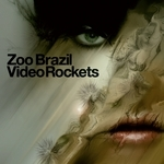ZOO BRAZIL - Video Rockets (Front Cover)