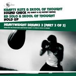 KRAFTY KUTS vs SKOOL OF THOUGHT/ED SOLO - Heavy Weight Breaks 3 (Part 3 of 3) (Front Cover)