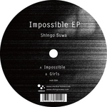 SHINGO SUWA - Impossible EP (Front Cover)