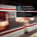 KEL QUADRANT - Mixed Messages (Front Cover)