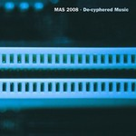 MAS 2008 - De Cyphered Music (Front Cover)