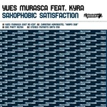 MURASCA, Yves feat KYRA - Saxophobic Satisfaction (Front Cover)