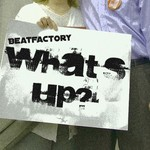 BEATFACTORY - What's Up (Front Cover)