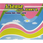 SSENSE feat JENNY B - Gonna Get Your Love (Front Cover)