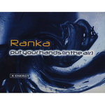 RANKA - Put Your Hands (In The Air) (Front Cover)