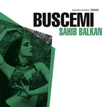 BUSCEMI - Sahib Balkan (Front Cover)