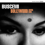 BUSCEMI - Bollywood Swing King (Front Cover)