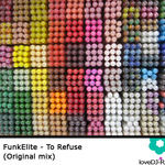 FUNKELITE - To Refuse (Front Cover)