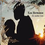 LOS HERMANOS - On Another Level (Front Cover)
