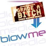 BAUER, Jacques  - Grade A Bitch (remixes) (Front Cover)
