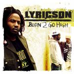 LYRICSON/VARIOUS - Born To Go High (Front Cover)