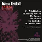 TROPICAL HIGHLIGHT - Tribal Feelings EP (Back Cover)