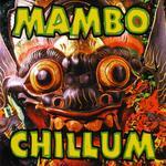 MAMBO CHILLUM - Mambo Chillum (Front Cover)