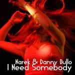 NAREK/DANNY BULLO - I Need Somebody (Back Cover)