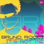 ROCCI, Bruno feat JO DESMOND - It's Not Me (Front Cover)