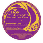 DJ LION feat T'YANA - Should Be Free (Front Cover)