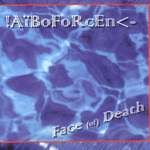 AIBOFORCEN - Face (Of) Death (Front Cover)