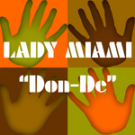 LADY MIAMI - Don De (remixes) (Front Cover)