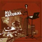 ALL NATURAL - Vintage (Front Cover)