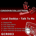 LOCAL DADDYS - Talk To Me (Front Cover)