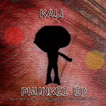 KALI - Phunkee EP (Front Cover)