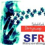 SPLASHFUNK - Dirtyswap (Front Cover)