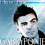 PONTE, Gabry - I Dream Of You  (Front Cover)