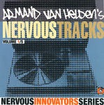 VAN HELDEN, Armand/VARIOUS - Nervous Tracks (Front Cover)