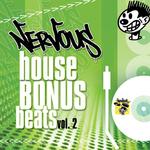 Nervous House Bonus Beats Vol 2