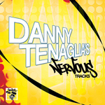 TENAGLIA, Danny/VARIOUS - Danny Tenaglia's Nervous Tracks (Front Cover)
